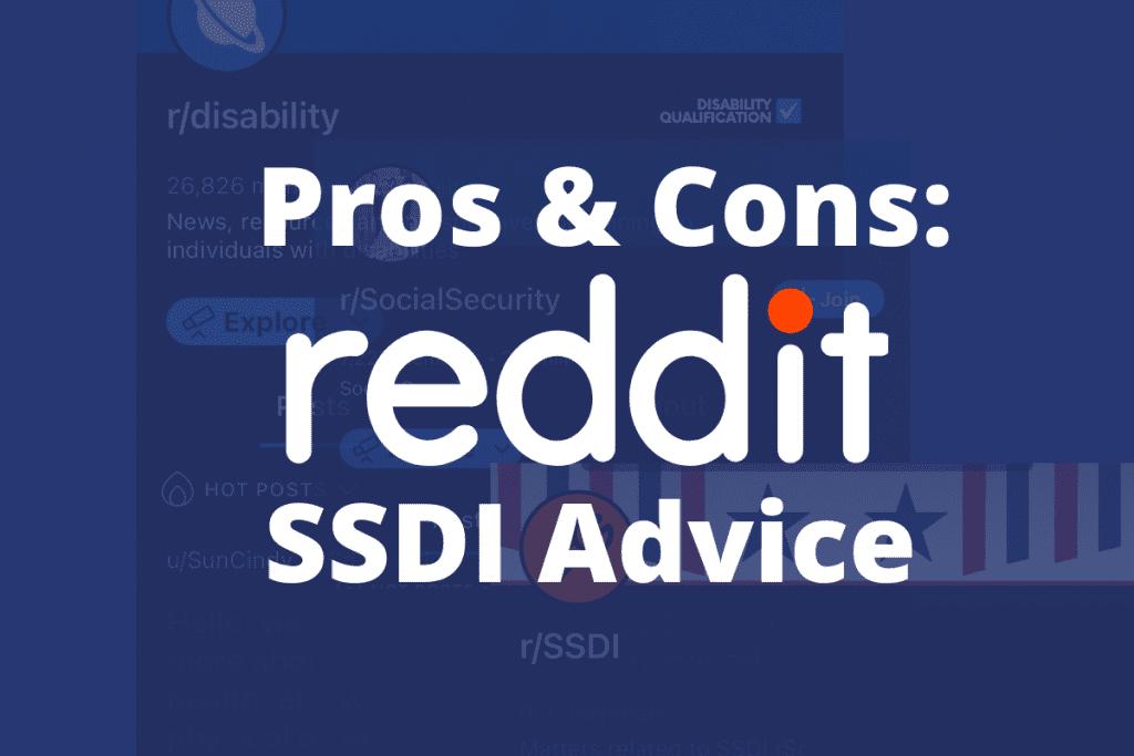 Blog: Pros & Cons of Reddit SSDI Advice