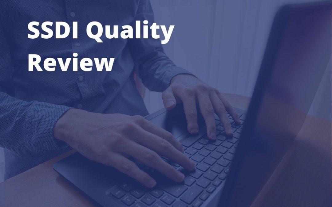 SSDI Quality Review Information